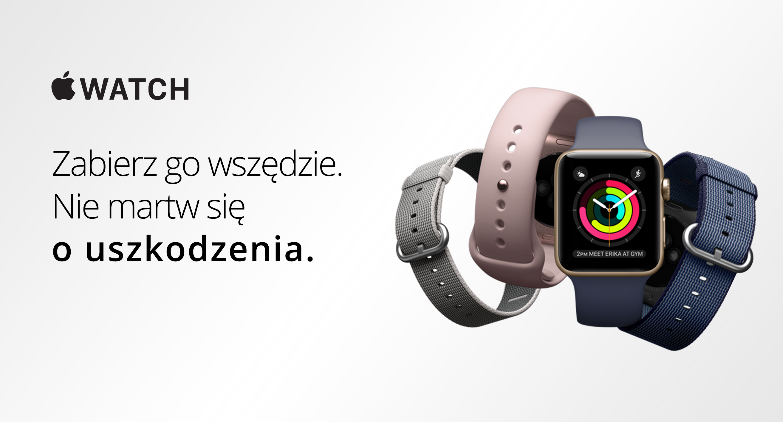 Zabierz swojego Apple Watcha wszędzie. Nie martw się o uszkodzenia