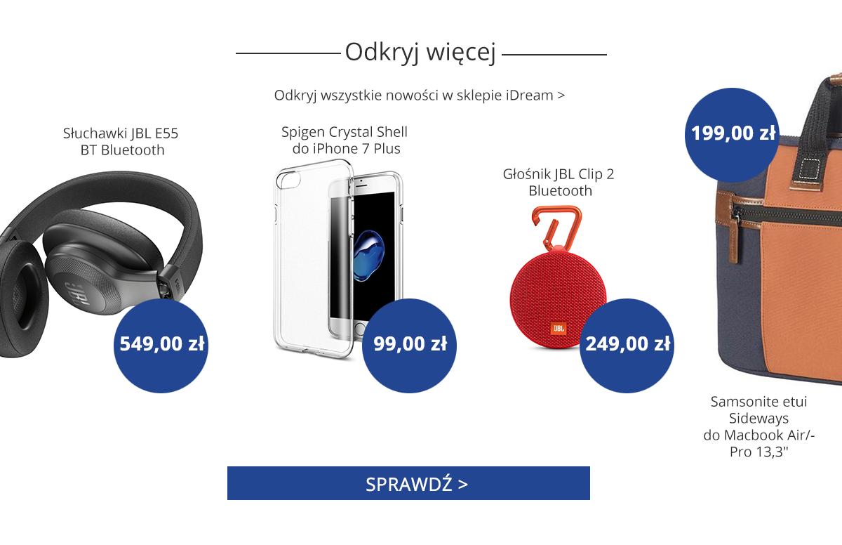 Sprawdź pozostałe nowości w iDream.pl!