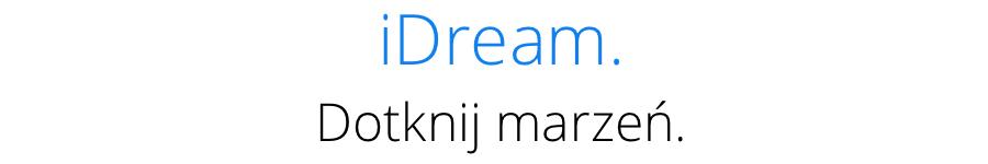 iDream - Dotknij marzeń